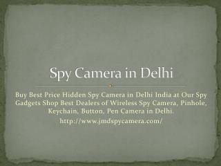 Spy Camera in Delhi