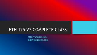 ETH 125 V7 COMPLETE CLASS