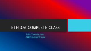 ETH 376 COMPLETE CLASS