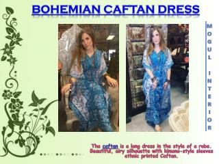 BOHEMIAN CAFTAN DRESS