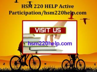 HSM 220 HELP Active Participation/hsm220help.com