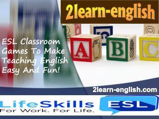 ESL Classroom Games To Make Teaching English Easy And Fun!