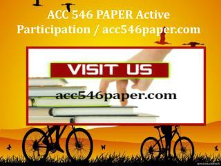ACC 546 PAPER Active Participation / acc546paper.com