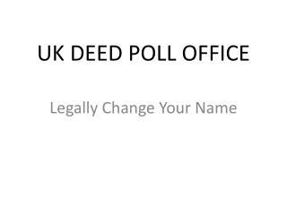 UK DEED POLL OFFICE