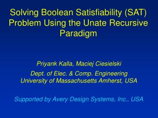 Solving Boolean Satisfiability SAT Problem Using the Unate Recursive Paradigm