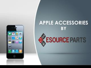 Apple Accessories By Esource Parts
