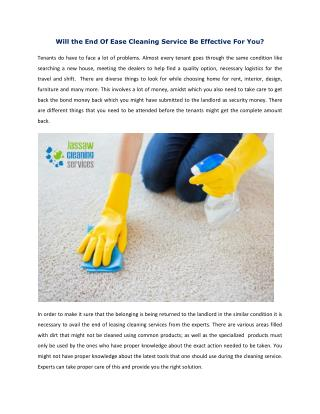 Will the End Of Ease Cleaning Service Be Effective For You?