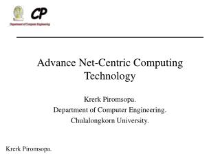 Advance Net-Centric Computing Technology