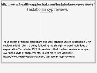 http://www.healthyapplechat.com/testabolan-cyp-reviews/