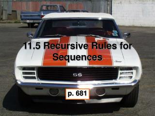 11.5 Recursive Rules for Sequences