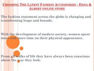 Latest Fashion Accessories By Edna & Albert online store