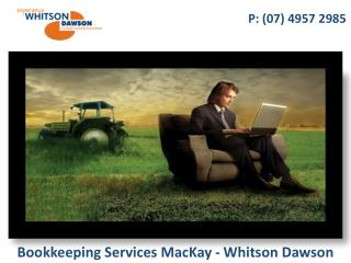 Bookkeeping Services MacKay - Whitson Dawson