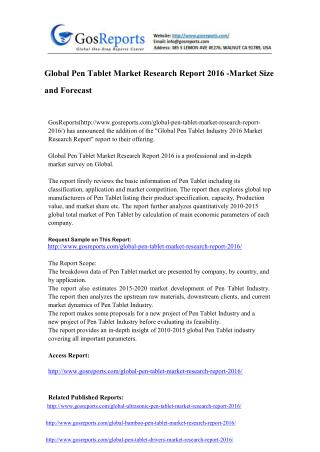 Global Pen Tablet Market Research Report 2016 -Market Size and Forecast