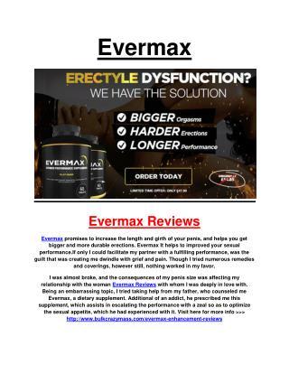 http://www.bulkcrazymass.com/evermax-enhancement-reviews