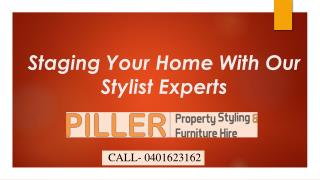 Staging your home with our stylist experts