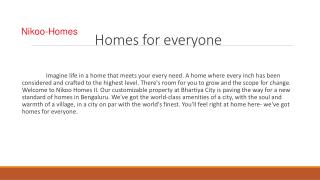 Nikoo Homes -  world-class amenities of a city, with the soul and warmth of a village