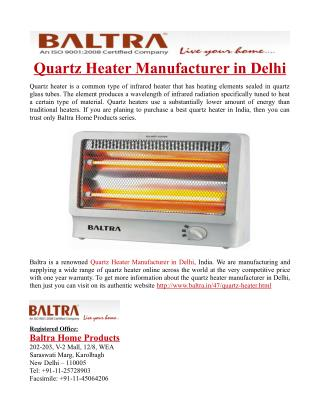 Quartz Heater Manufacturer in Delhi