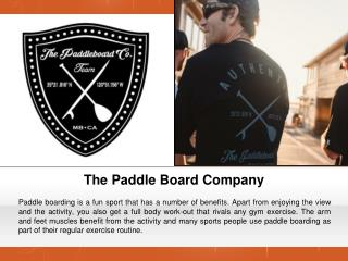 Fun and Exercise With Paddle Boarding Morro Bay Rentals