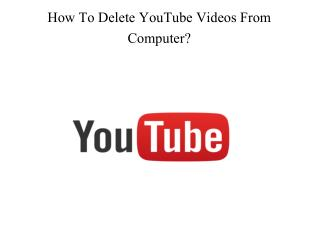 How To Delete YouTube Videos From Computer?