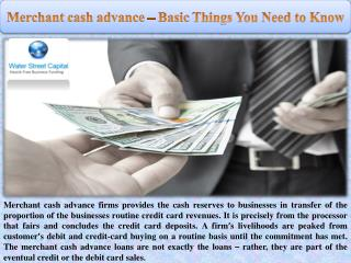 Merchant cash advance – Basic Things You Need to Know