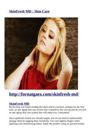 http://fornatgaex.com/skinfresh-md/