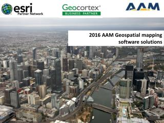 2016 AAM Geospatial mapping software solutions – GEOCIRRUS