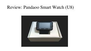 Review: Pandaoo U8 Smart Watch