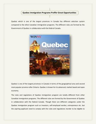 Quebec Immigration Programs Proffer Great Opportunities