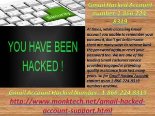 Dial Gmail Hacked Account Number:-1-866-224-8319 for quality Assistance