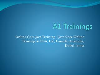 Online Core Java Training | Java Core Online Training in USA, Uk, Canada, Australia, Dubai, India