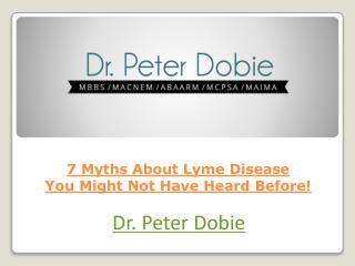 7 Myths About Lyme Disease You Might Not Have Heard Before!