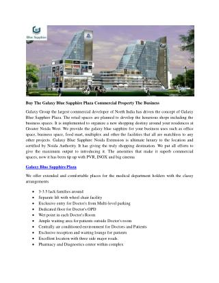 Buy The Galaxy Blue Sapphire Plaza Commercial Property The Business