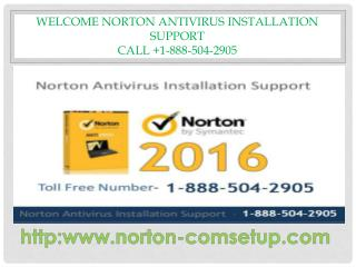 To install and download Norton Product Key tech support call 1-888-504-2905
