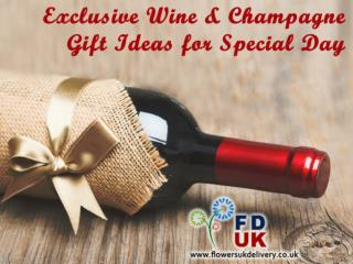 Exclusive Wine & Champagne Gift Ideas for Special One