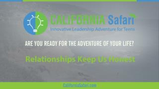 Relationships Keep Us Honest | Summer Program For High School Students | Learn Silicon Valley Innovation