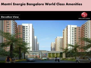 Mantri Energia | Mantri Energia Bangalore Call @9620047666 / 9945638302