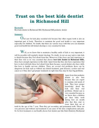 Trust on the best kids dentist in Richmond Hill