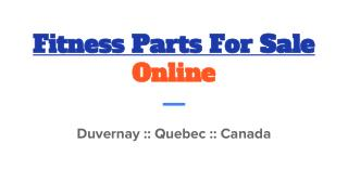 Top Quality Of Fitness Parts For Sale In Duvernay