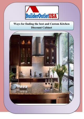Ways for finding the best and Custom Kitchen Discount Cabinet