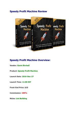 Speedy Profit Machine Review