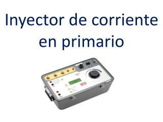 inyector de corriente en primario