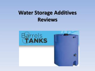 Water Storage Additives Reviews