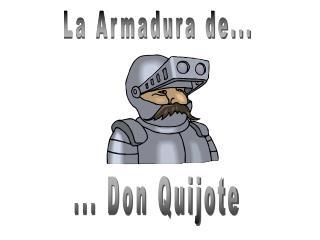 La Armadura de...