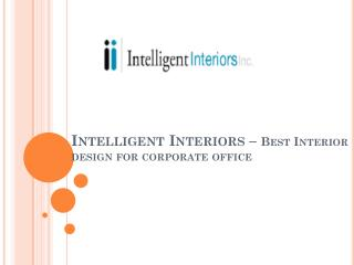 Intelligent Interiors – Best interior design for corporate office