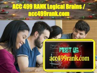 ACC 499 RANK Logical Brains / acc499rank.com