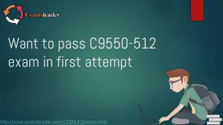 Examsleader C9550-512 Practice Exam