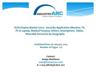 IGZO Display Market- Technology enables manufacturers to make new shapes for displays!