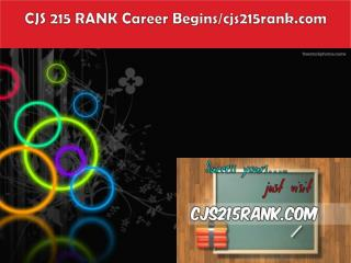 CJS 215 RANK Career Begins/cjs215rank.com