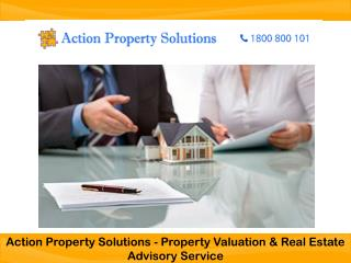Action Property Solutions - Property Valuation & Real Estate Advisory Service
