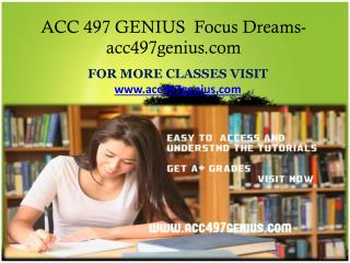 ACC 497 GENIUS  Focus Dreams-acc497genius.com